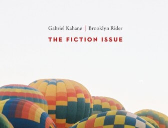 Kahane's The Fiction Issue: Loss, Love, and Distant Memories
